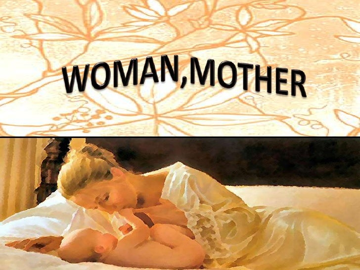 WOMAN,MOTHER<br />