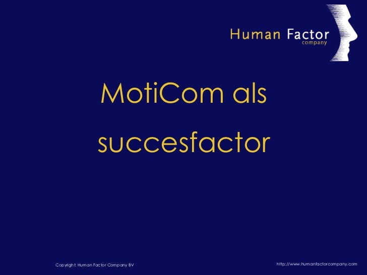 MotiCom als succesfactor
