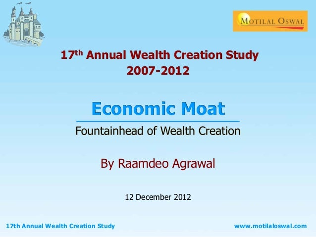17th Annual Wealth Creation Study                           2007-2012                         Economic Moat               ...