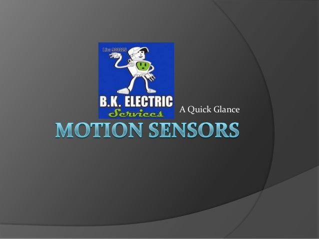 Motion Sensors: Types and Benefits