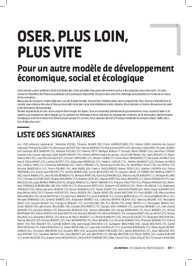 63 —LES MOTIONS - 76eCONGRÈS DU PARTI SOCIALISTELISTE DES SIGNATAIRESOSER. PLUS LOIN,PLUS VITEPour un autre modèle de déve...