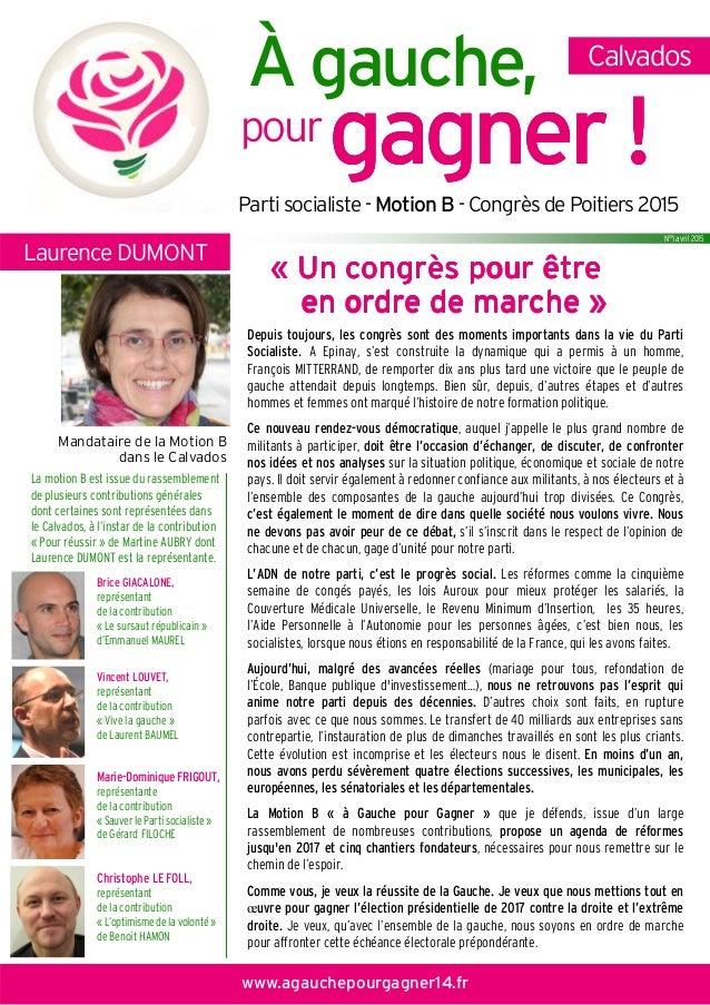 À gauche, pour gagnergagnergagnergagner !!!! Calvados Partisocialiste-Motion B -CongrèsdePoitiers2015 «««« Un congrès pour...