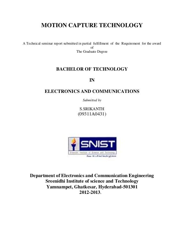 MOTION CAPTURE TECHNOLOGYA Technical seminar report submitted in partial fulfillment of the Requirement for the award     ...