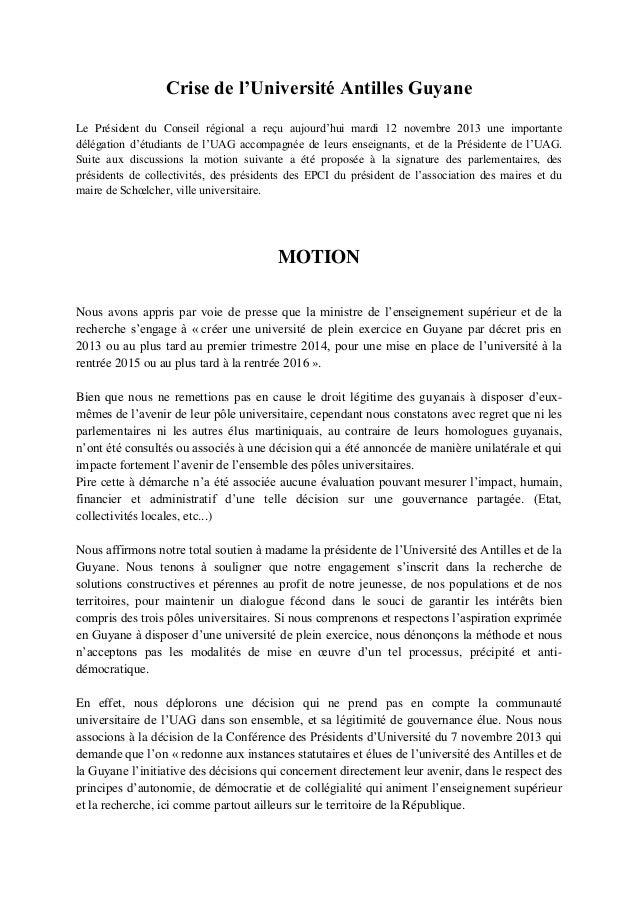 Crise de l'Université Antilles Guyane Le Président du Conseil régional a reçu aujourd'hui mardi 12 novembre 2013 une impor...