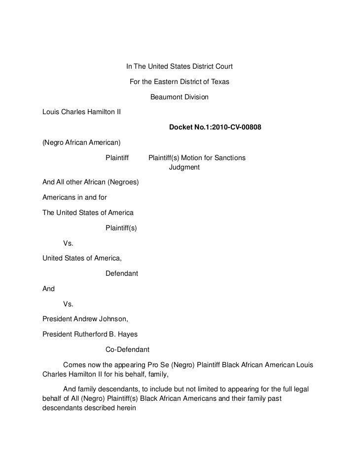 <br />In The United States District Court<br />For the Eastern District of Texas<br />Beaumont Division<br />Louis Charle...