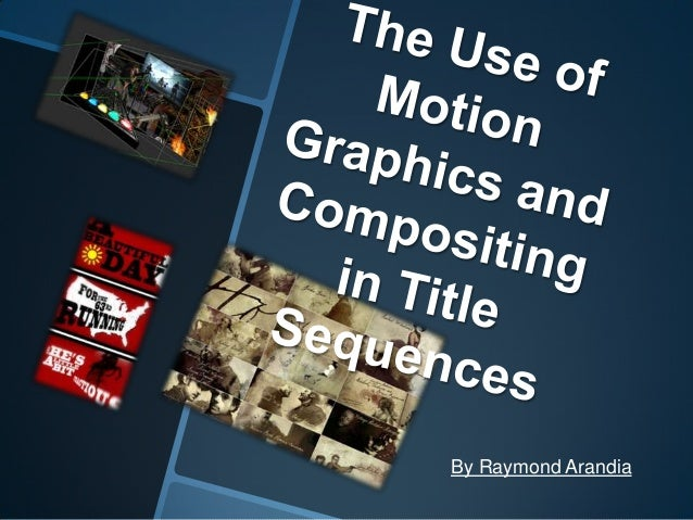 Motion graphics and compositing in title sequences