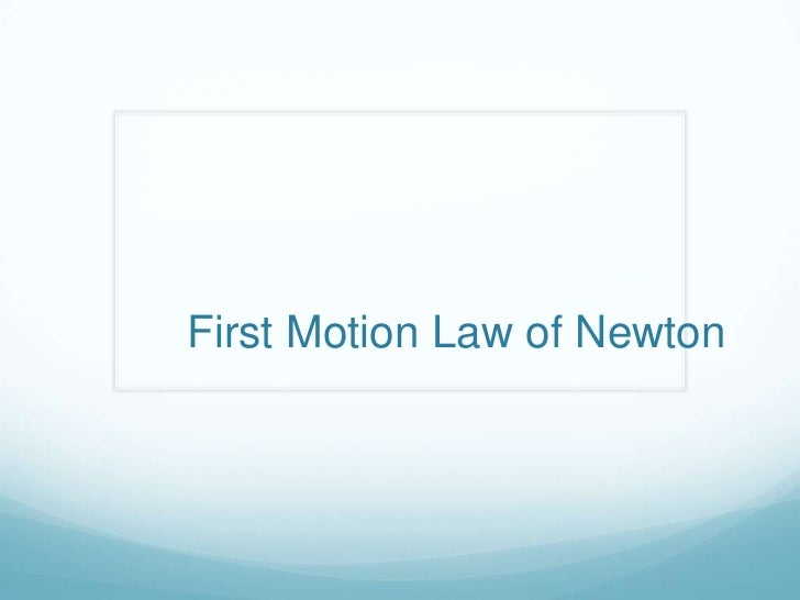 Motion laws of newton 1