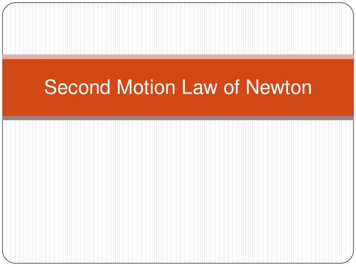 Second Motion Law of Newton
