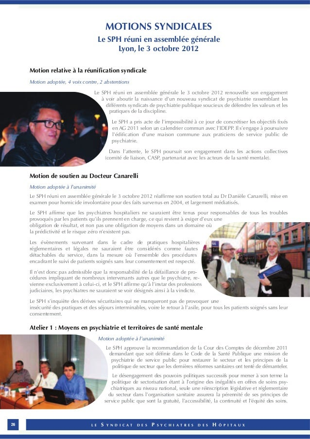 MOTIONS SYNDICALES  Le SPH réuni en assemblée générale  Lyon, le 3 octobre 2012  Motion relative à la réunification syndic...