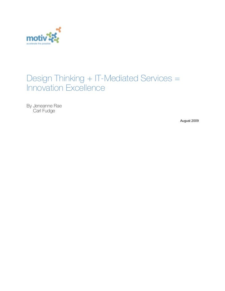 Design Thinking + IT Services = Innovation Excellence (White Paper)//Motiv Strategies