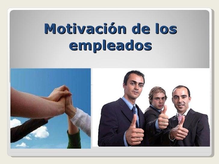 Motivación de los empleados