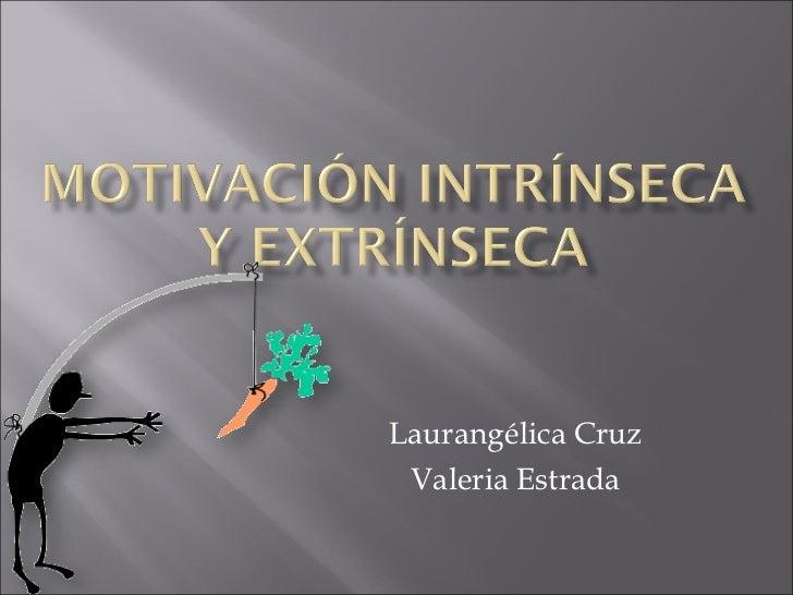 Motivacion intrinseca y extrinseca