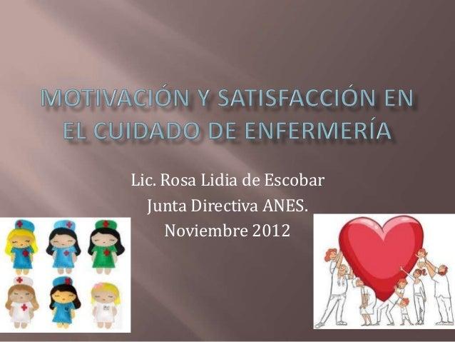 Lic. Rosa Lidia de Escobar  Junta Directiva ANES.     Noviembre 2012