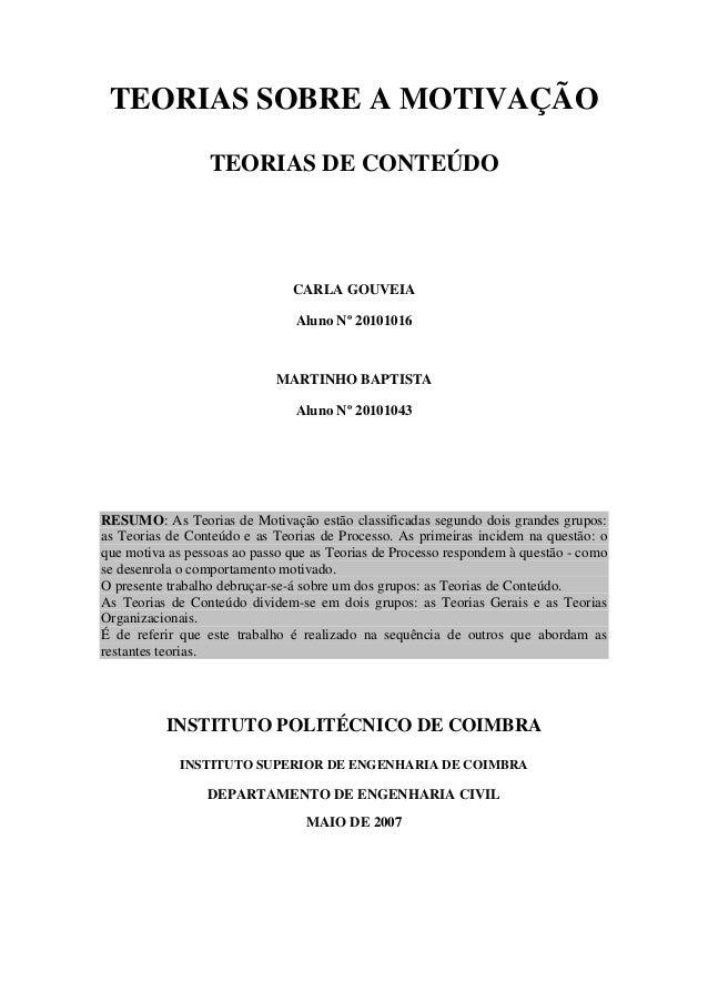 TEORIAS SOBRE A MOTIVAÇÃO                 TEORIAS DE CONTEÚDO                               CARLA GOUVEIA                 ...