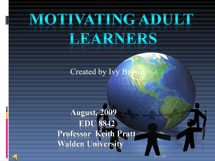 Enhancing adult motivation to learn: A comprehensive guide ...