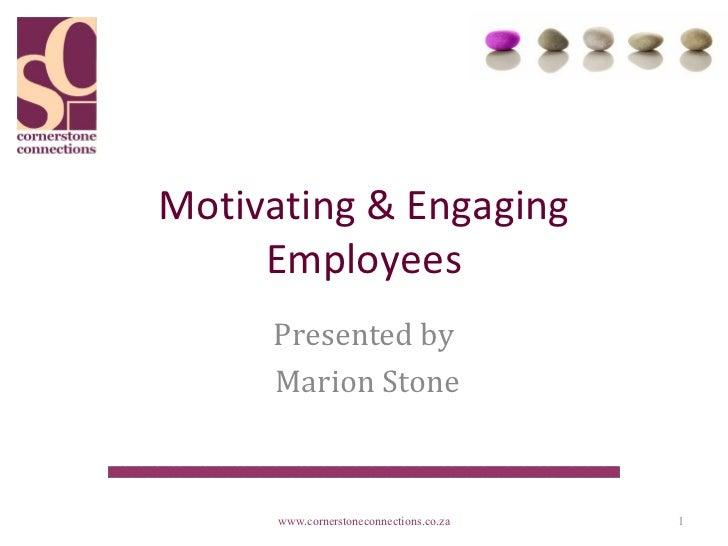 Motivating & Engaging Employees