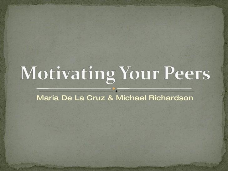 Maria De La Cruz & Michael Richardson