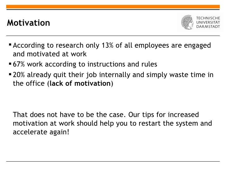 case study on motivation in the workplace Avoid these 7 deadly sins and talented employees will line up to work for case studies managing people staff motivation case studies managing.
