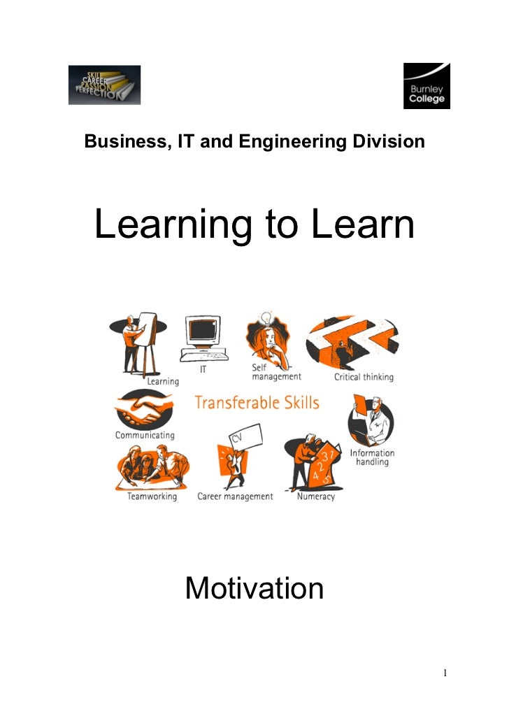 Business, IT and Engineering Division Learning to Learn          Motivation                                        1