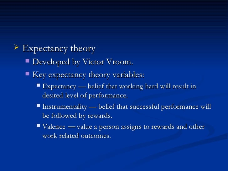 effective training expectancy theory essay Term paper on motivation theories theory vroom's expectancy theory and the development of effective managers mcgregor also sees theory y as.