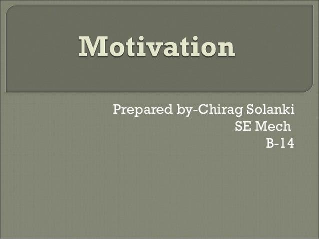Prepared by-Chirag Solanki SE Mech B-14
