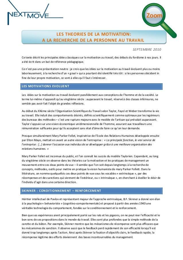 Zoom LES THEORIES DE LA MOTIVATION: A LA RECHERCHE DE LA PERSONNE AU TRAVAIL SEPTEMBRE 2010 Ce texte décrit les principale...