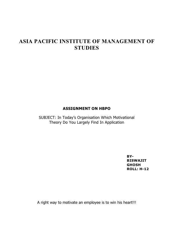 ASIA PACIFIC INSTITUTE OF MANAGEMENT OF                   STUDIES                         ASSIGNMENT ON HBPO       SUBJECT...