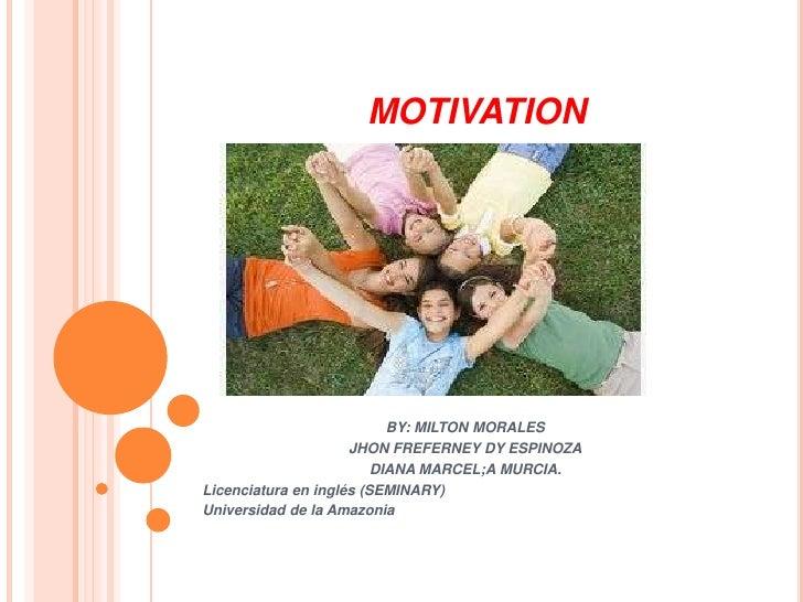 Motivation. milton. 2