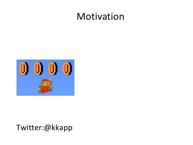 MotivationTwitter:@kkapp