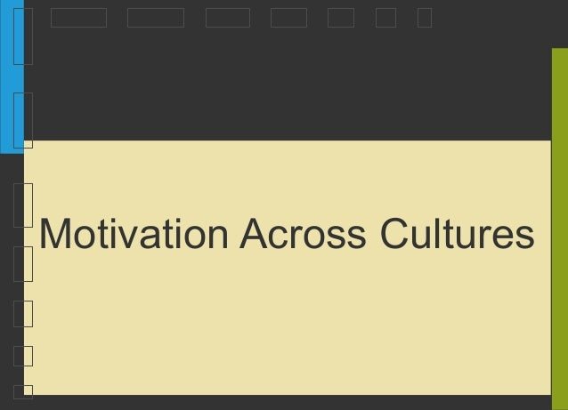 Motivation Across Cultures