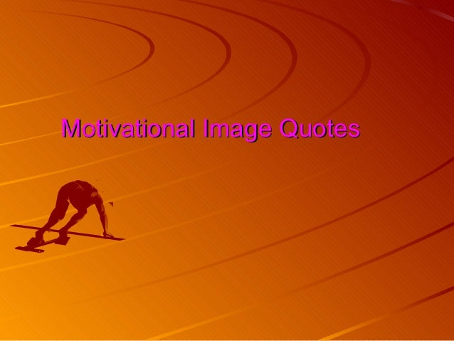 Motivational Image Quotes