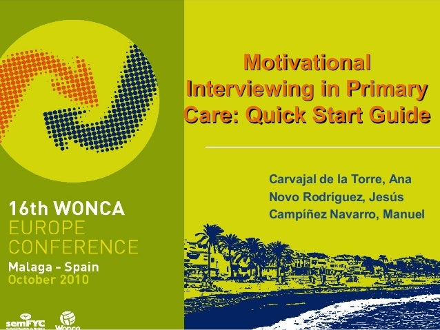 MotivationalMotivational Interviewing in PrimaryInterviewing in Primary Care: Quick Start GuideCare: Quick Start Guide Car...