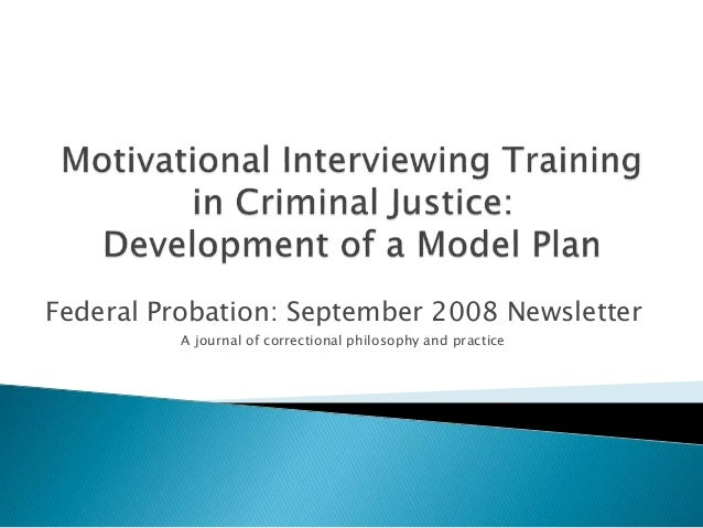 Federal Probation: September 2008 Newsletter A journal of correctional philosophy and practice