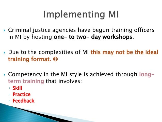 motivation employees in criminal justice Police motivational training revisited  major corporations are embracing the benefits of morale and motivation training for its employees.