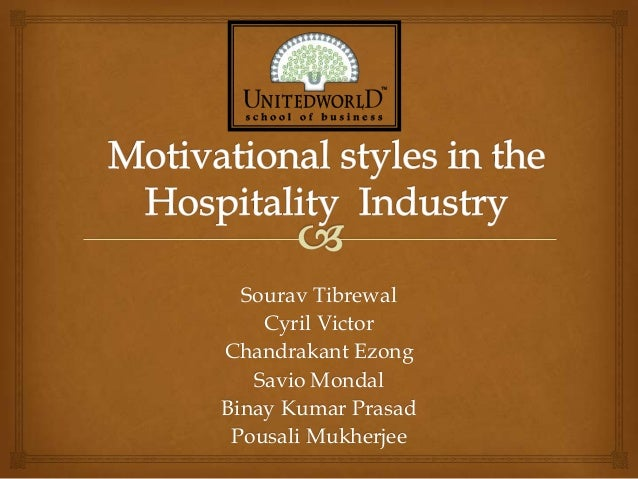 Presentation Motivational leadership in the hospitality  industry