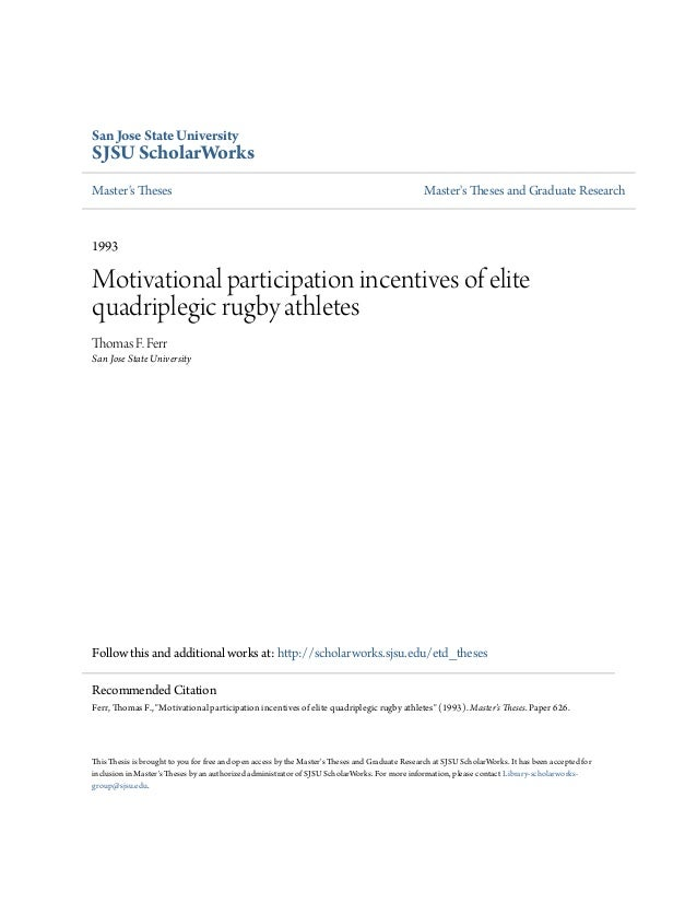 Motivational participation incentives of elite quadriplegic rugby