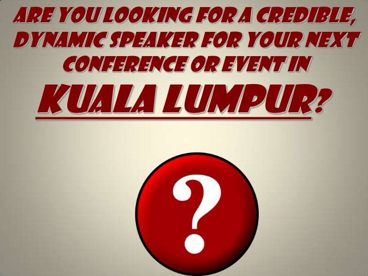 Motivational Speakers in Kuala Lumpur, Top motivational speakers in Kuala Lumpur, List of motivational speakers in Kuala Lumpur, Best motivational speakers in Kuala Lumpur