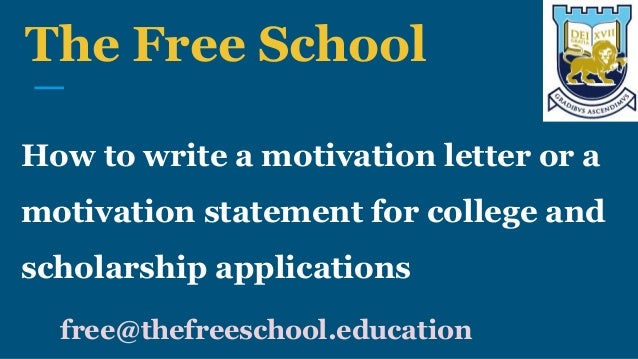 Writing A Motivation Letter For Scholarships And College Applications