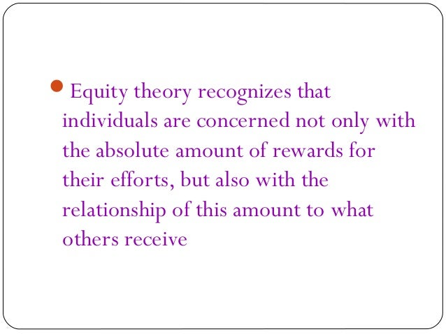 strengths and weaknesses of adams equity theory Adam's equity motivation theory : putting workplace psychology into the problem with the equity theory is that it does not explain turn your weakness into s.