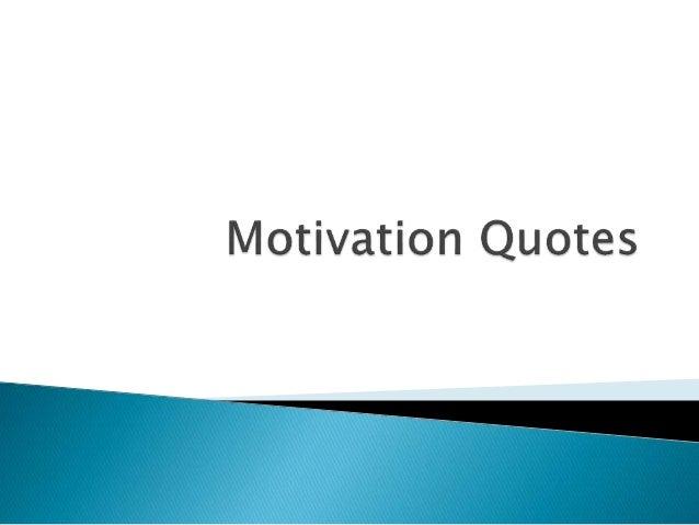 Motivation qoutes