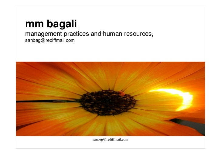 mm bagali,management practices and human resources,sanbag@rediffmail.com                        sanbag@rediffmail.com