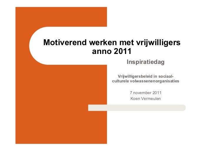 Motiverend werken met vrijwilligers anno 2011