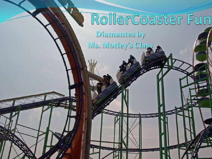 RollerCoaster Fun<br />Diamantes by<br />Ms. Motley's Class<br />Photocredit:  pics4learning<br />