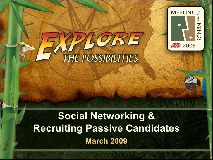 "ADP MOTM 2009 - ""Social Networking & Recruiting Passive Candidates"""