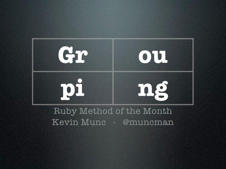 Grouping (MOTM 2010.02)