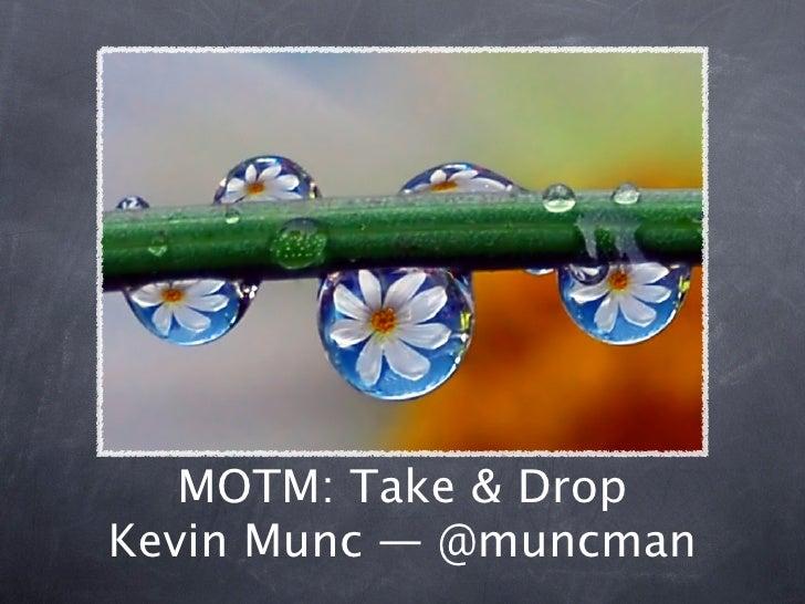 MOTM: Take & Drop Kevin Munc — @muncman