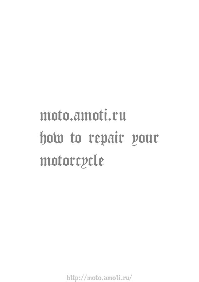 http://moto.amoti.ru/ moto.amoti.ru how to repair your motorcycle