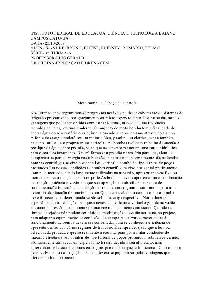 INSTITUTO FEDERAL DE EDUCAÇÕA, CIÊNCIA E TECNOLOGIA BAIANO CAMPUS CATU-BA. DATA- 23/10/2009 ALUNOS-ANDRÉ, BRUNO, ELIENE, L...