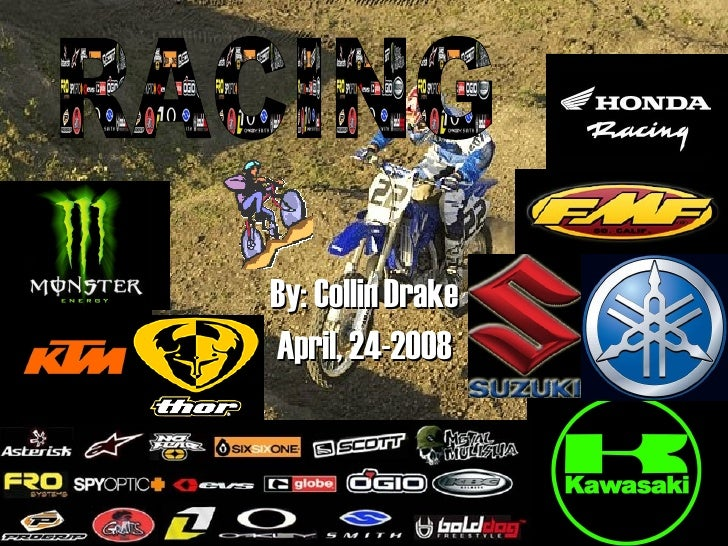 By: Collin Drake April, 24-2008 RACING