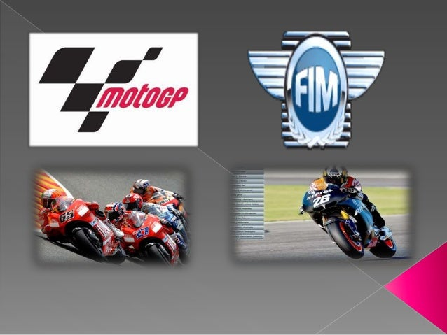   MotoGP - a premier motorcycle racing World Championship with pan-global    television coverage.   Category – Motorcyc...
